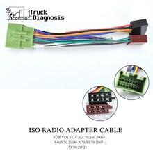 ISO CABLE adaptador de RADIO para VOLVO C30... C70... S80 2006 +;S40... V50 2004 +;V70... XC70 2007 +;XC90 2002 + 12 032