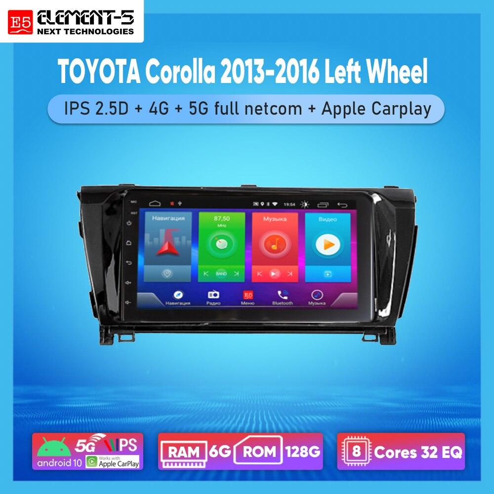 Автомобильный радиоприемник ELEMENT-5 7 дюймов 6G + 128G Android 10 4G 5G WIFI RDS DSP для TOYOTA Corolla 2013-2016 левый руль, навигация GPS HIFI