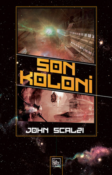 Last Colony John Scalzi İthaki Broadcasts