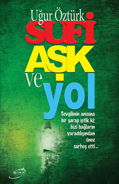 Sufi Love and Road Ladybird Ozturk Shira Publications (TURKISH)