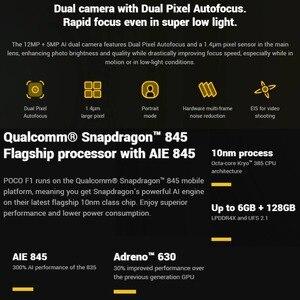 Image 5 - Global Version Xiaomi Pocophone F1 128GB ROM 6GB RAM, EU VERSION (Brand New and Sealed) Smartphone Mobile