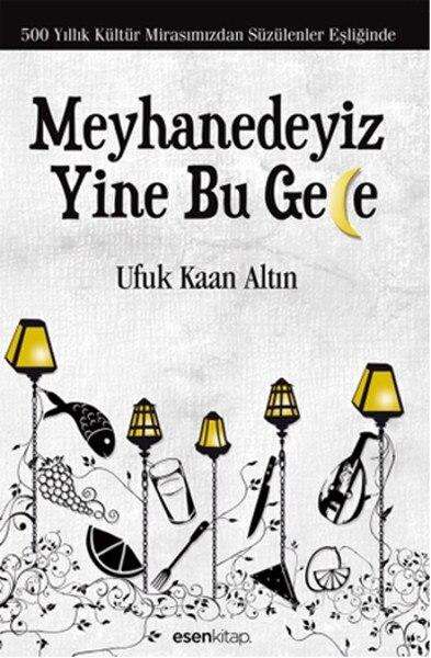 Meyhanedeyiz Again Tonight Horizon Kaan Gold Blowing Book (ENGLISH)
