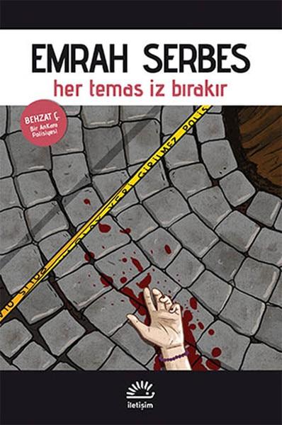 Each Contact Trace Leaves Emrah Serbes Contact Yayıncılık Contemporary Turkish Literature Sequence (TURKISH)
