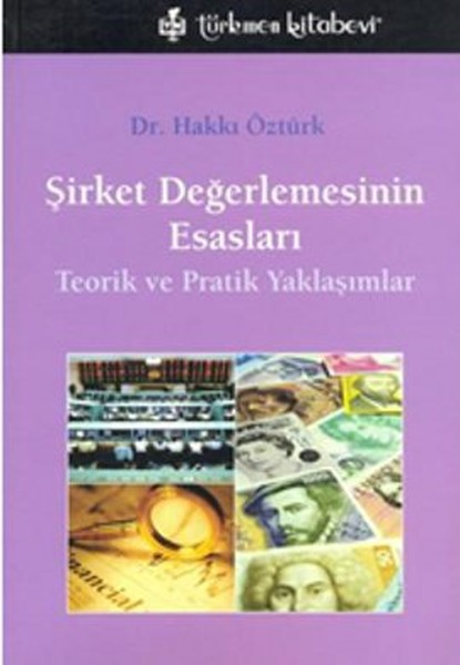 The Basis Of Valuation of company Ozturk Turkmen Bookstore (TURKISH)
