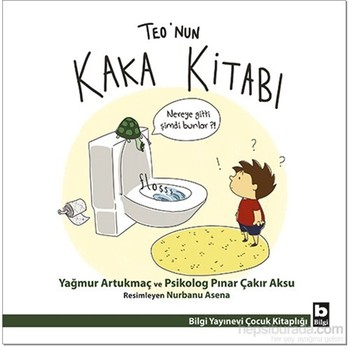 Teo'nun Kaka Kitabı - Pınar Çakır Aksu - Türkçe Kitap Çocuk Hikaye Kitabı Öykü Çizgi Roman - Teo'nun Kaka Book-Piet Çakır Aksu-Turkish Book Child Story Book Story Comics недорого