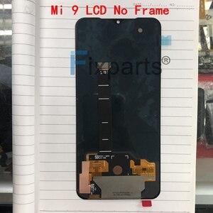 Image 5 - Nowy Amoled LCD dla Xiaomi Mi 9 wyświetlacz LCD ekran dotykowy Digitizer zgromadzenie części zamienne wyświetlacz Mi9 dla Xiaomi Mi 9 SE LCD
