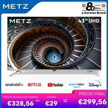 Televisión 43 pulgadas SMART TV METZ 43MUB7000 UHD ANDROID TV 9,0 sin marco Google asistente CONTROL remoto por Voz 2 años de garantía