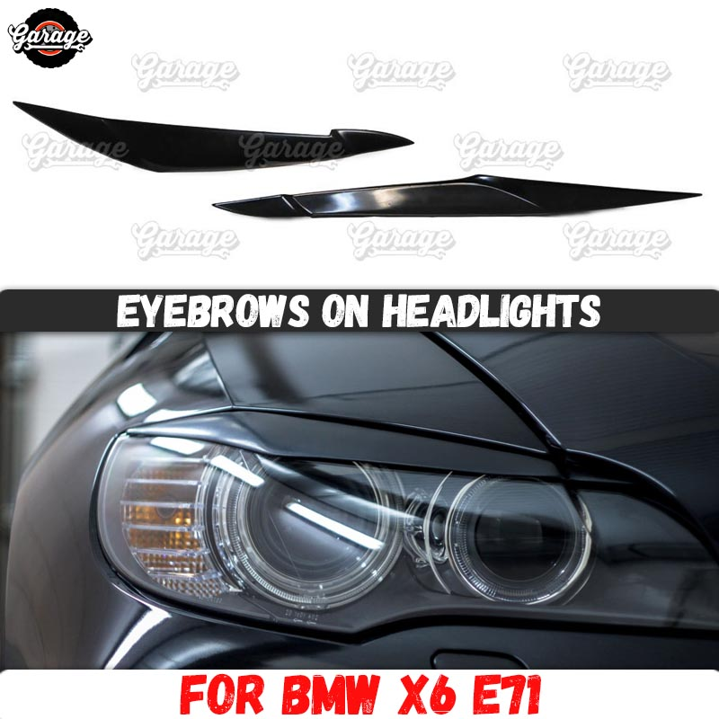 Eyelids for headlights case for BMW X6 E71 2008-2014 ABS plastic pads cilia eyebrows covers accessories car styling tuning